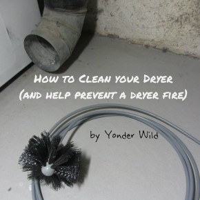 How to Clean Your Dryer (and help prevent a dryer fire)