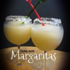 (super easy) Margaritas
