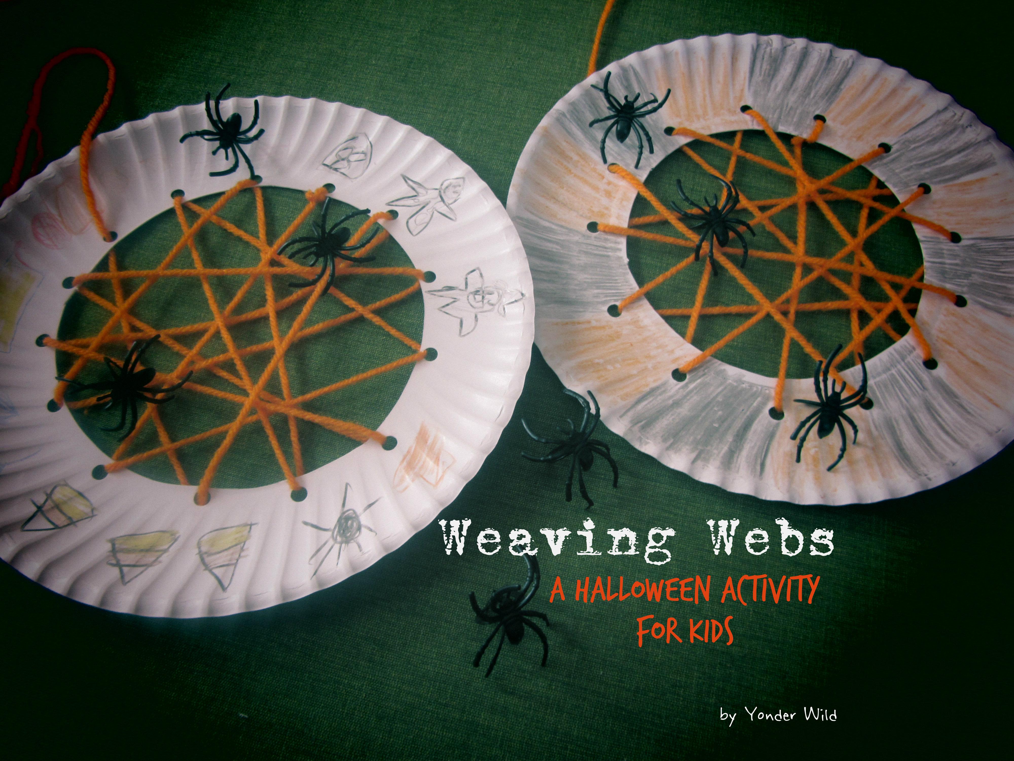 weaving webs a halloween activity for kids yonder wild