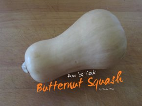 How to Cook ButternutSquash
