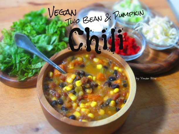 Vegan Two Bean and Pumpkin Chili | Yonder Wild